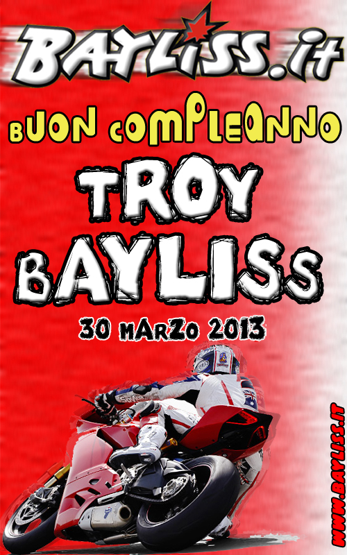 Compleanno_Troy_Bayliss_2013_Bayliss.it